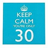 """Neviti Servietten zum 30. Geburtstag """"Keep Calm You're Only 30"""""""