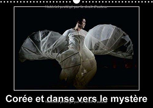 Corée et danse vers le mystère : Canne...