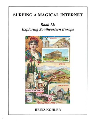 exploring-southeastern-europe-surfing-a-magical-internet-book-12-english-edition