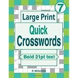 Large Print Quick Crosswords Volume 7