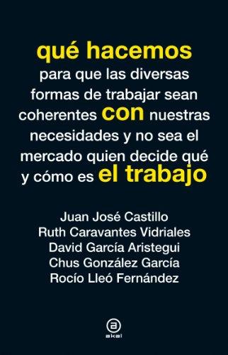 Qué hacemos con el trabajo (Spanish Edition)