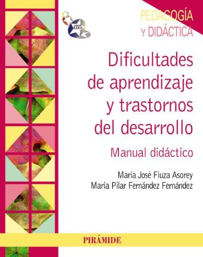 Dificultades de aprendizaje y trastornos del desarrollo: Manual didáctico (Psicología)