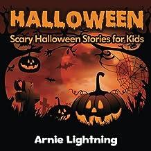 Halloween (Spooky Halloween Stories): Scary Halloween Stories for Kids (Volume 2) by Arnie Lightning (2016-07-24)