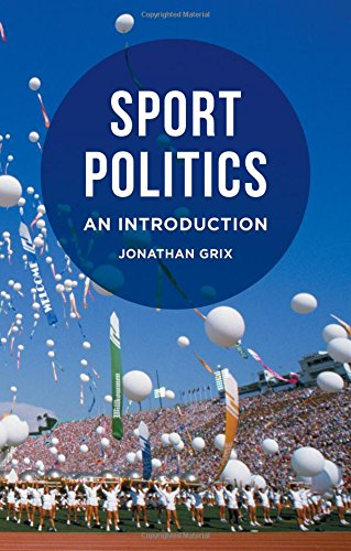 Sport politics : an introduction / Jonathan Grix | Grix, Jonathan