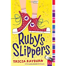 Ruby's Slippers by Tricia Rayburn (2010-07-20)