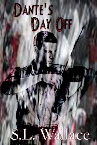 Dante's Day Off (English Edition)
