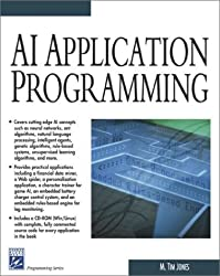 AI Application Programming (Charles River Media Programming) by M. Tim Jones (2003-03-27)