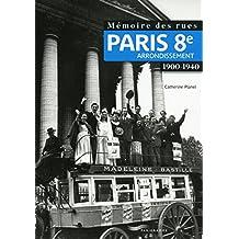 Mémoire des rues - Paris 8E arrondissement (1900-1940)