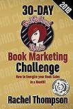 The Bad Redhead Media 30-Day Book Marketing Challenge