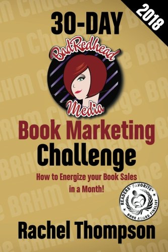 The Bad Redhead Media 30-Day Book Marketing Challenge