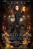 Wicked Blaze Correctional (The Wronged Book 1)