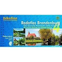 Bikeline Radtourenbuch, Radatlas Brandenburg Teil 4: Spreewald, Niederlausitz, Dahme Seengebiet.  wetterfest und reißfest