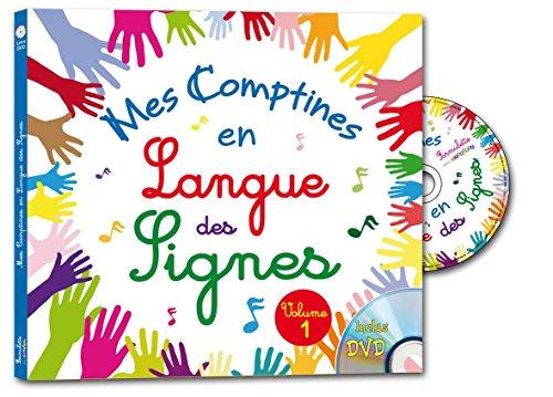 Mes comptines en langue des signes - Vol.1