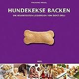 Hundekekse backen - Das Set: Buch mit drei Ausstechformen und Leckerchensäckchen in Geschenkbox (Buch plus) bei Amazon ansehen