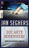 Die Akte Rosenherz (Kommissar Marthaler ermittelt, Band 4)