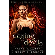 Daring the Devil (Reigning Hell Book 1) (English Edition)