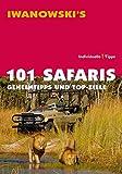 101 Safaris: Geheimtipps und Top-Ziele - Reiseführer von Iwanowski