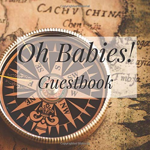 Oh Babies! Guestbook: Vintage Compass Travel Map Atlas Globe - Twins Shower Signing Sign In Book, Welcome New Baby Girl with Gift Log Recorder, ... Prediction, Advice Wishes, Photo Milestones