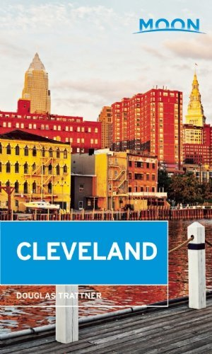 Moon Cleveland (Travel Guide) (English Edition)