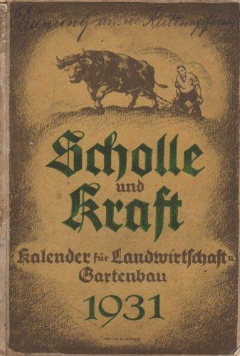 Scholle und Kraft 1931 Kalender für Landwirtschaft und Gartenbau