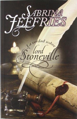 La verdad sobre Lord Stoneville: Los demonios de Hastead Hall I (Romantica Historica)