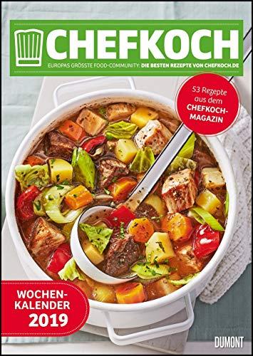 Chefkoch Wochenkalender 2019 – Küchen-Kalender mit 53 Rezepten – Format 21,0 x 29,7 cm – Spiralbindung