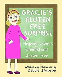 Gracie's Gluten Free Surprise: Helping Others Understand Gluten Free