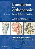 L'anatomie en orthophonie: Parole, déglutition et audition