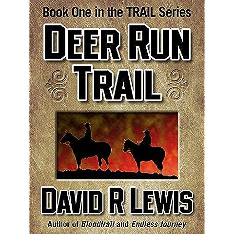 Deer Run Trail (the Trail series Book 1) (English Edition)