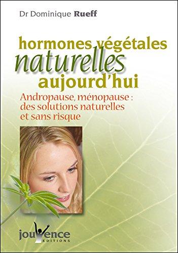 Hormones végétales naturelles aujourd'hui (nouvelle édition)