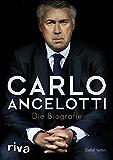 Carlo Ancelotti: Die Biografie