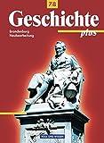 Geschichte plus - Brandenburg: 7./8. Schuljahr - Schülerbuch