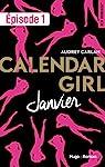 Calendar Girl - Janvier Episode 1 par Carlan