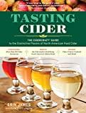 Best Hard Ciders - Tasting Cider: The CIDERCRAFT Guide to the Distinctive Review