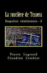 La roselière de Tessera (Enquêtes vénitiennes t. 3)