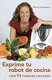 Exprime tu robot de cocina - Marta Carnicero Hernanz