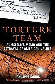Torture Team par Philippe Sands
