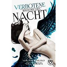 Verbotene Nacht: Roman ohne Tabus (Nacht-Reihe 2)