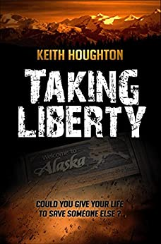 Taking Liberty (Gabe Quinn Thriller Series Book 3) (English Edition) par [Houghton, Keith]