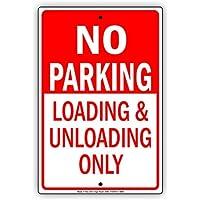 Placa decorativa de metal con texto en inglés «No Parking Charging and Unload» (solo se puede cargar y descargar), diseño de signos de metal vintage, 30,5 x 45,7 cm