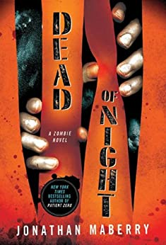 Dead of Night: A Zombie Novel (Dead of Night Series Book 1) by [Maberry, Jonathan]