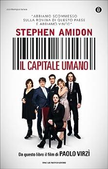 Il capitale umano (Italian Edition) par [Amidon, Stephen]