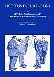 """Hortus injuriarum: Oder Der feine Couleurbummel"""" - Ein galantes Wörterbuch korporativer Konversation"""