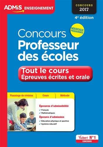 Concours Professeur des écoles - Tout le cours - Épreuves écrites et orale - CRPE 2017 - Nouveau programme