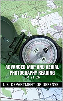 Advanced Map and Aerial Photography Reading: FM 21-26 PDF Descargar