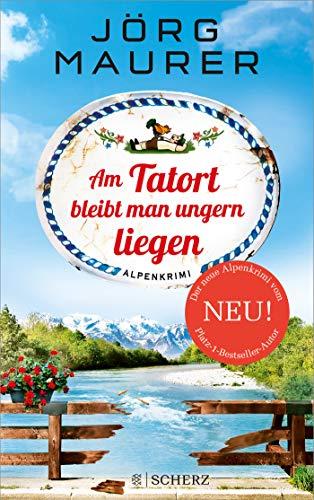 Am Tatort bleibt man ungern liegen: Alpenkrimi (Kommissar Jennerwein ermittelt)
