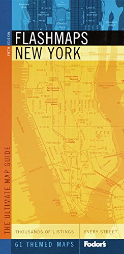 Fodor's Flashmaps New York, 5th Edition: The Ultimate Street and Information Finder (Full-color Travel Guide)