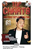 Top Charts 61 mit Playback CD: Nur die besten und aktuellsten Chart-Hits: Gangnam Style - Skyfall - Candy - Call Me Maybe - Read All About It - Ja