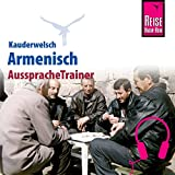 Armenisch (Reise Know-How Kauderwelsch AusspracheTrainer)