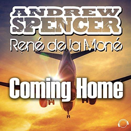Andrew Spencer & Rene De La Mone - Coming Home